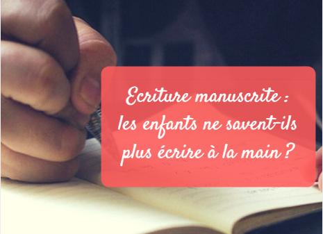 écriture manuscrite enfants ne savent plus écrire à la main