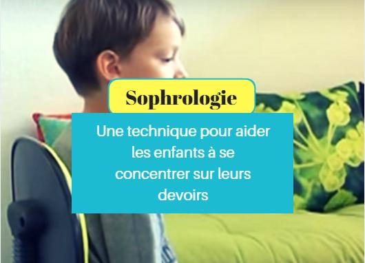 sophrologie aider enfant concentrer devoirs