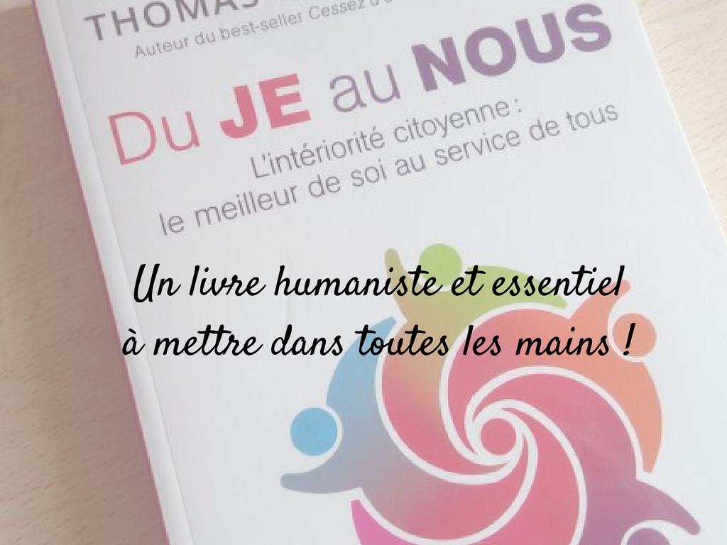 Du je au nous Un livre humaniste et essentiel à mettre dans toutes les mains !