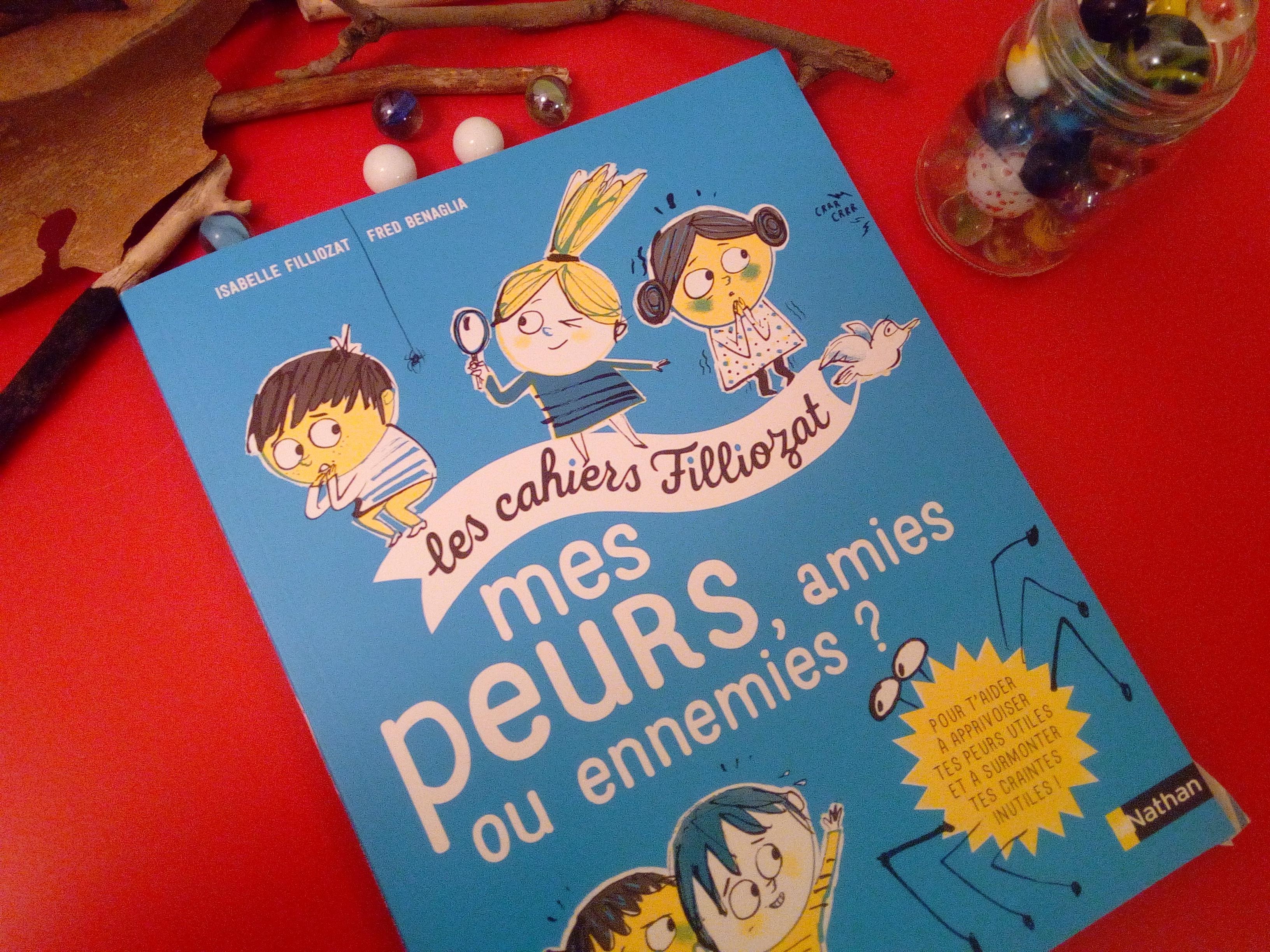 mes cahiers filliozat peurs enfants amies ennemies