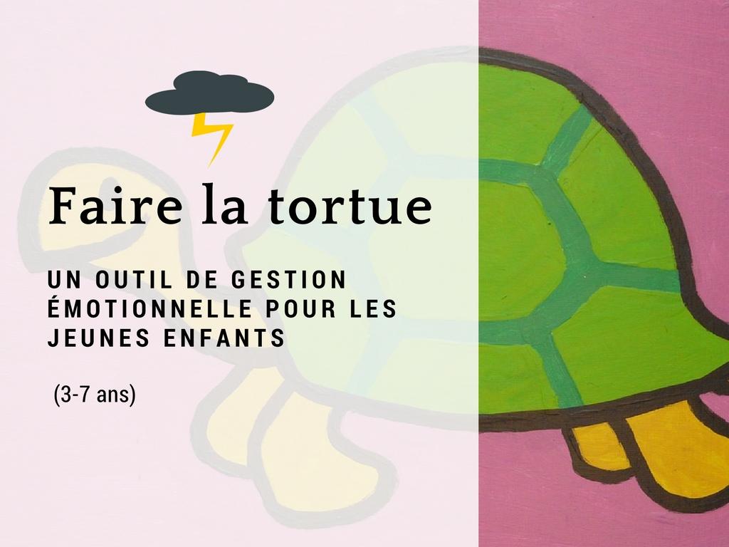 Faire la tortue gestion émotions jeunes enfants