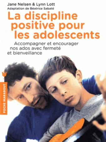 la discipline positive avec les adolescents