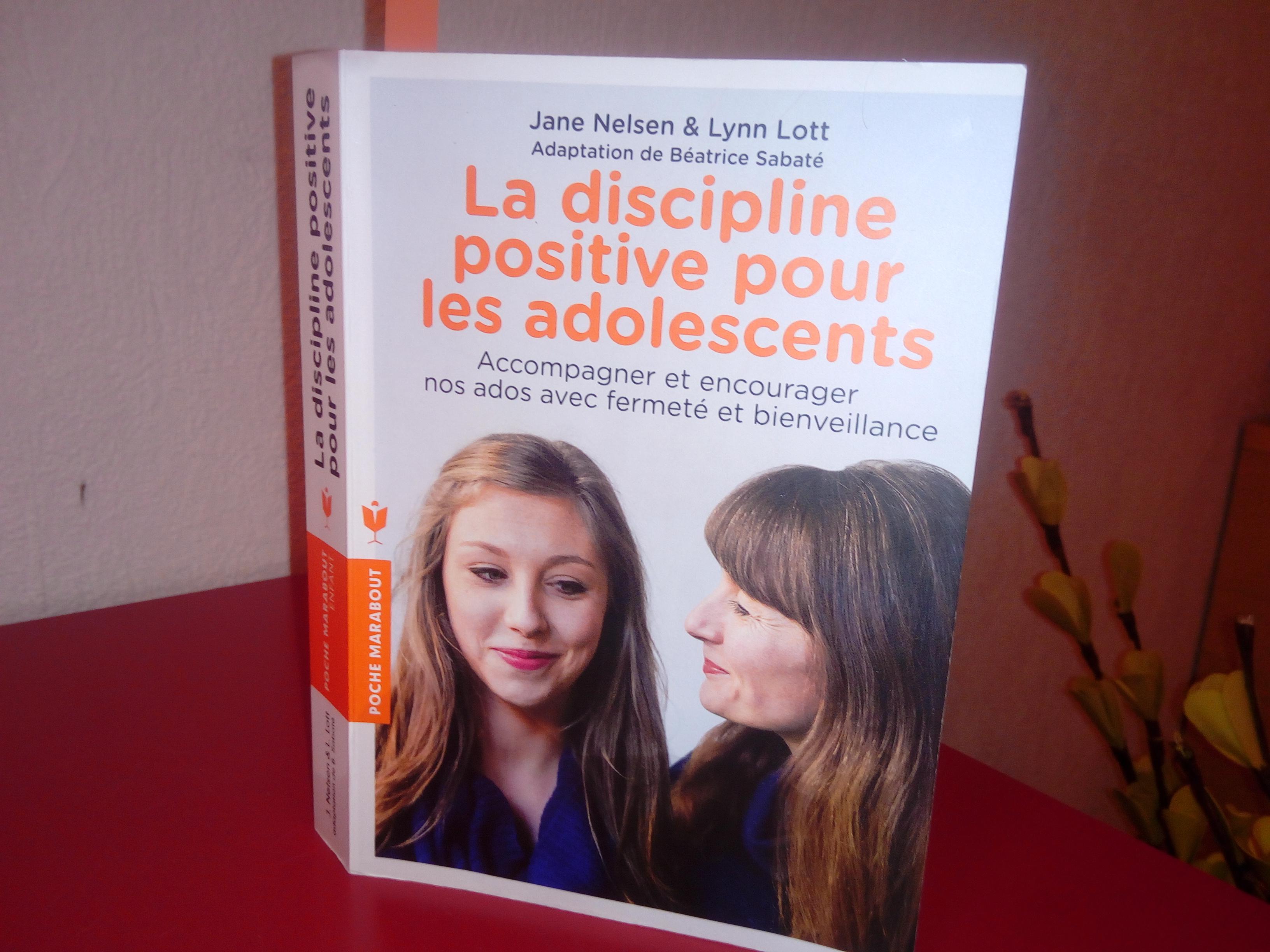 La Discipline Positive Pour Les Adolescents Un Livre