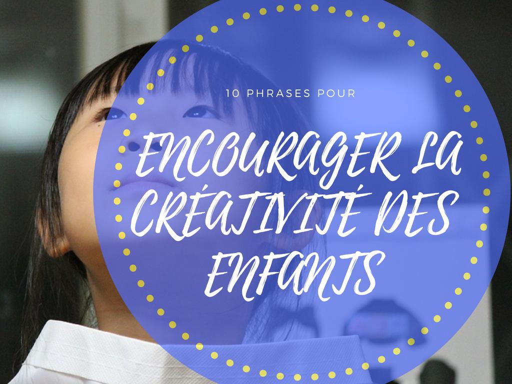encourager créativité enfants
