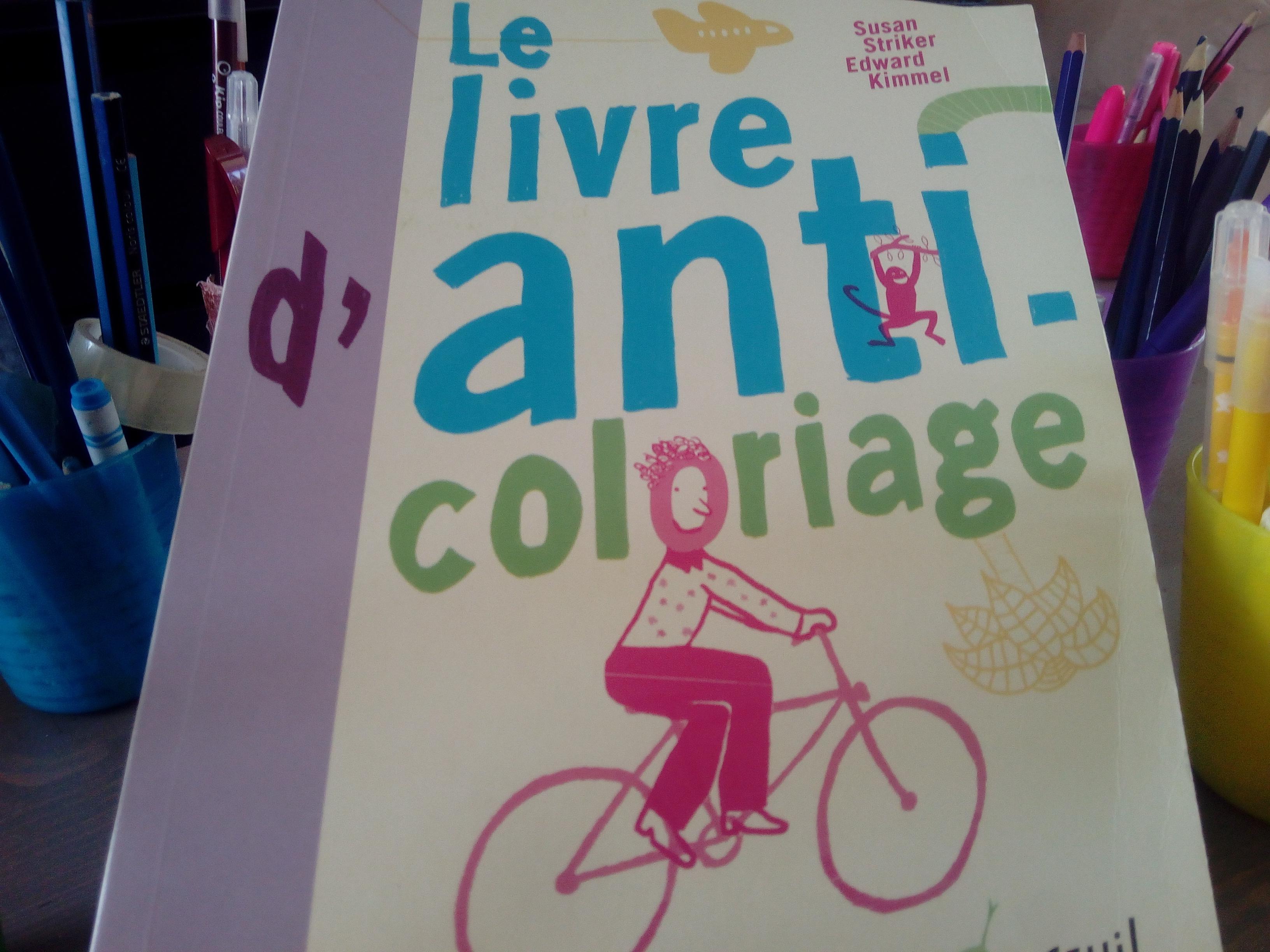 livre anti coloriage créativité