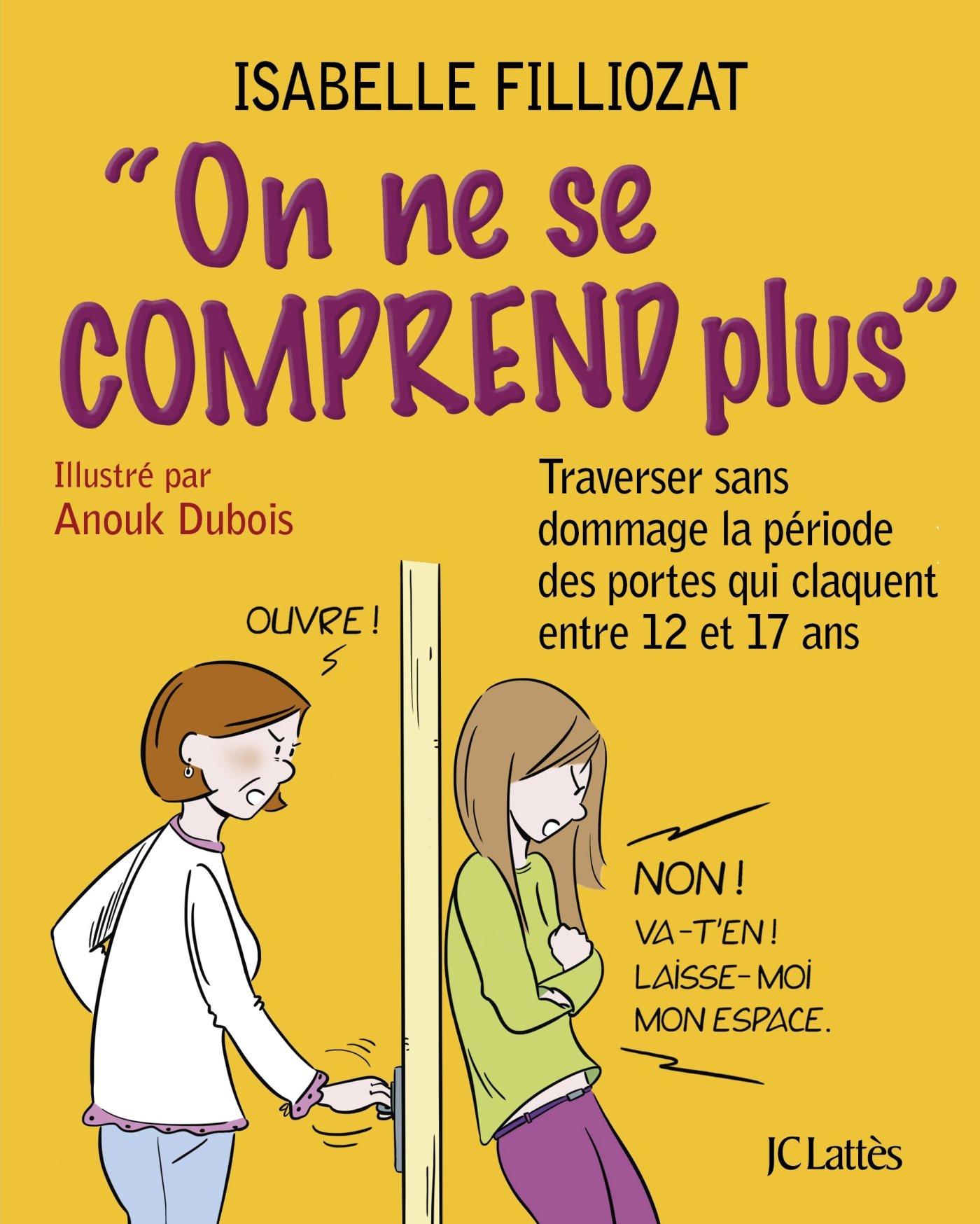 On Ne Se Comprend Plus Un Livre D Isabelle Filliozat Pour