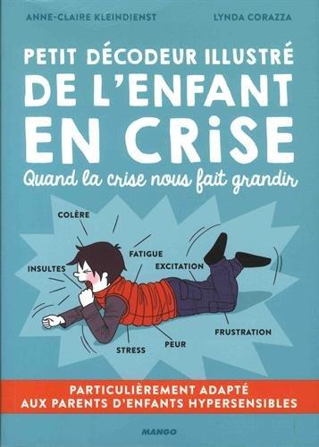 Petit décodeur illustré de l'enfant en crise (discipline positive)