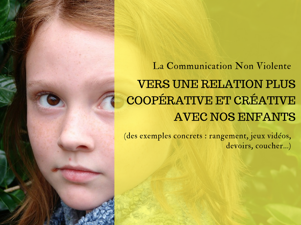 exemples communication non violente avec les enfants