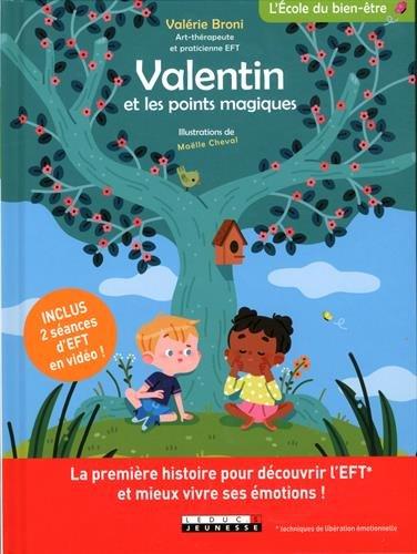 valentin et les points magiques livre eft enfants
