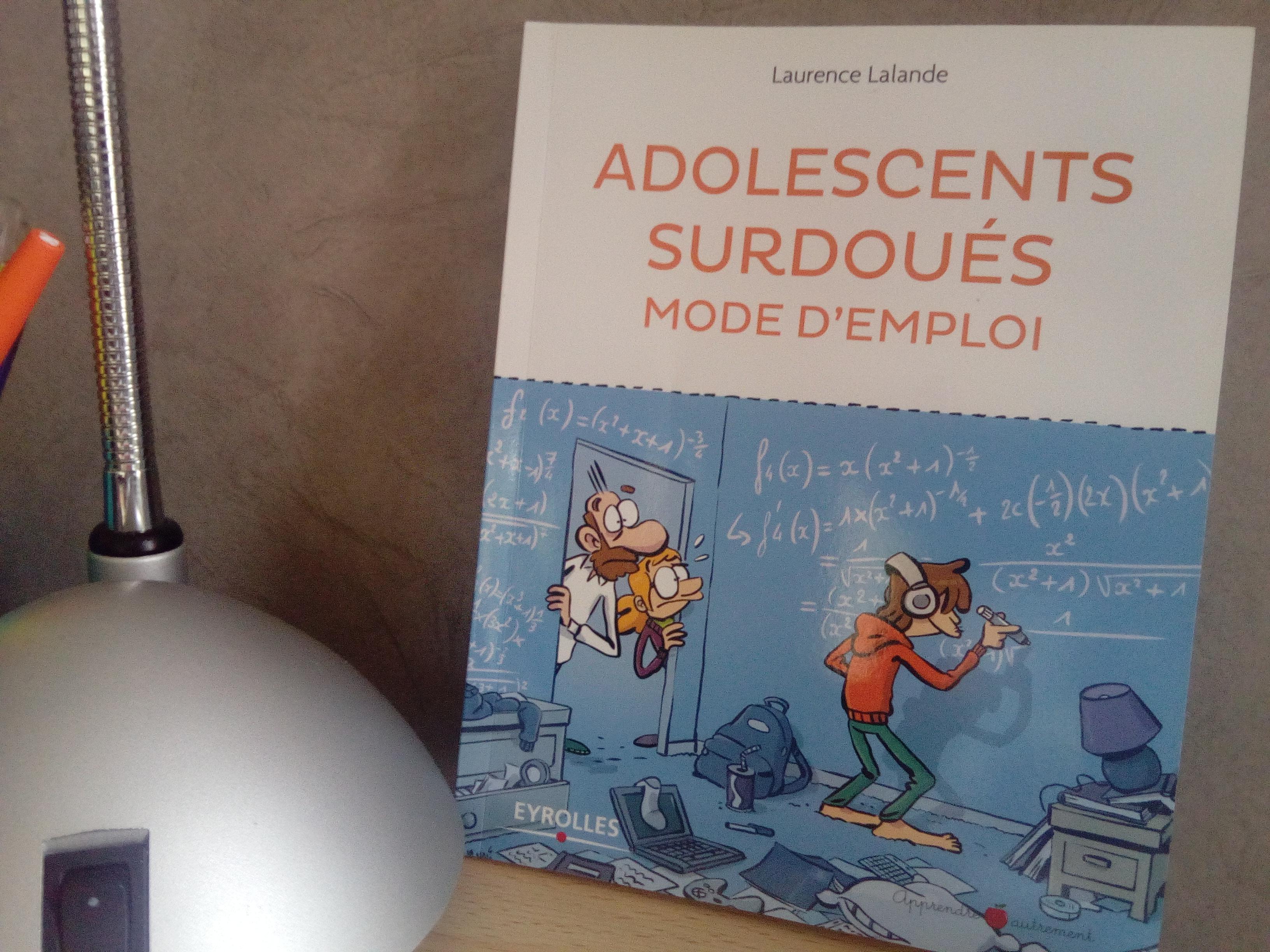 livre pour comprendre adolescents surdoués