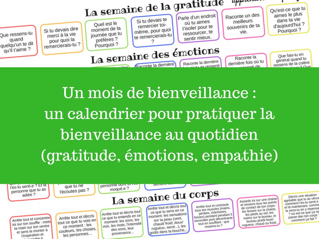 Un mois de bienveillance _ un calendrier pour pratiquer la bienveillance au quotidien (gratitude, émotions, empathie)