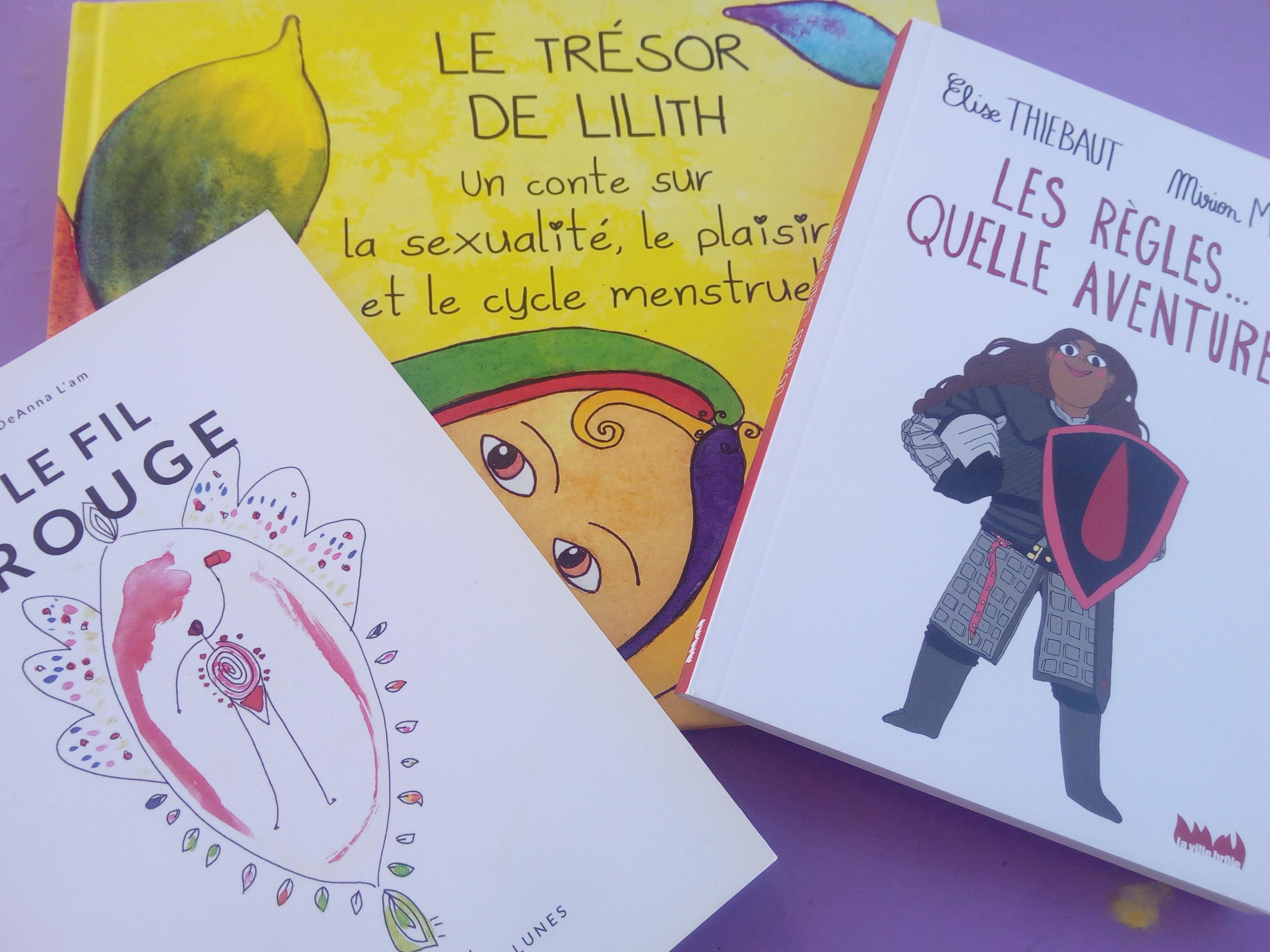 3 Livres Pour Aborder La Question Des Regles Avec Nos Filles