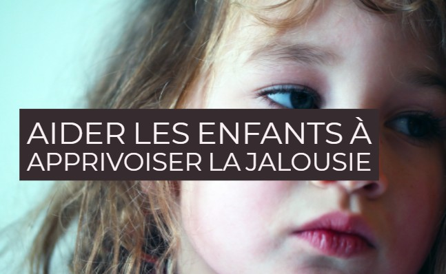 Aider les enfants à apprivoiser la jalousie