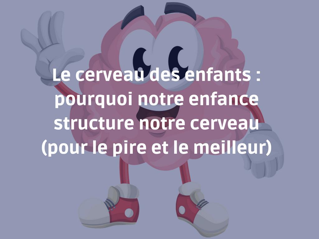 Le cerveau des enfants