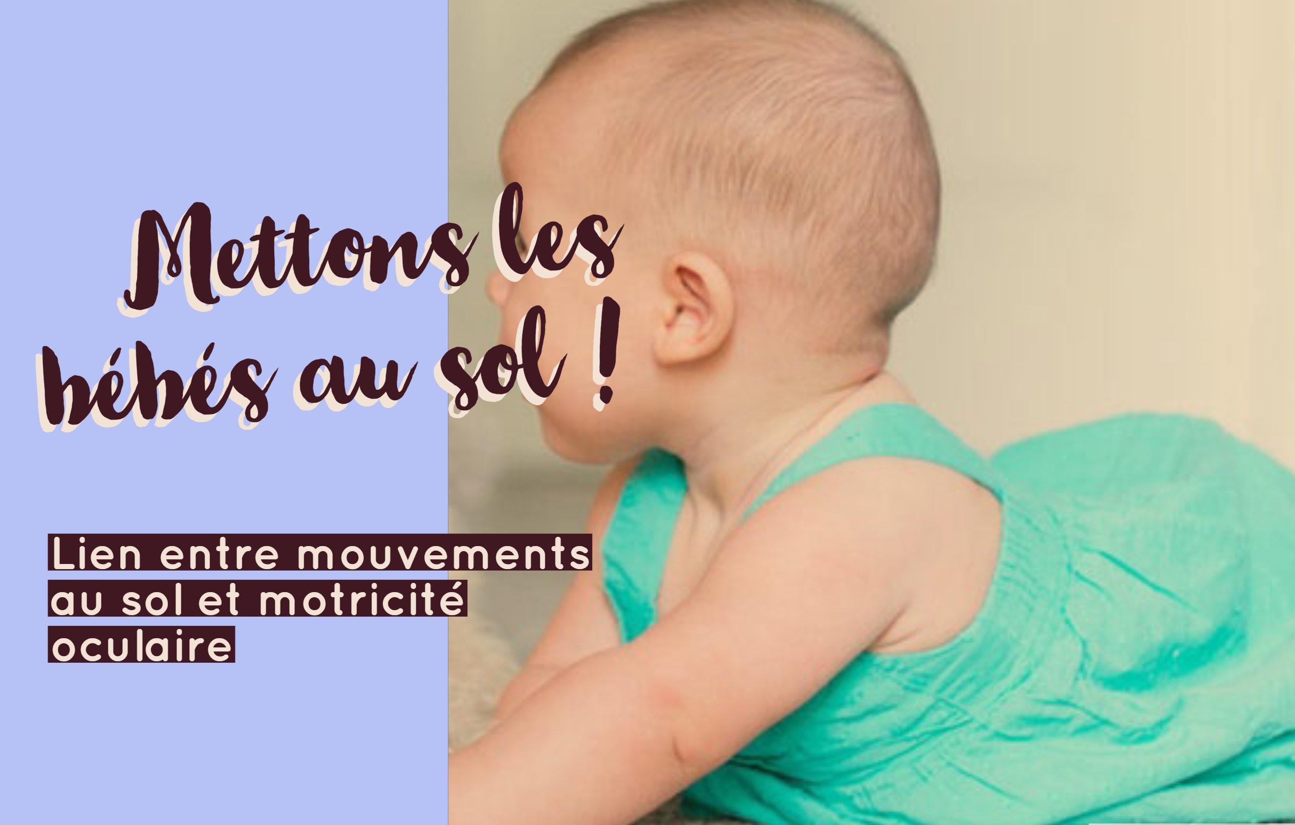 bébé sol mouvements motricité oculaire