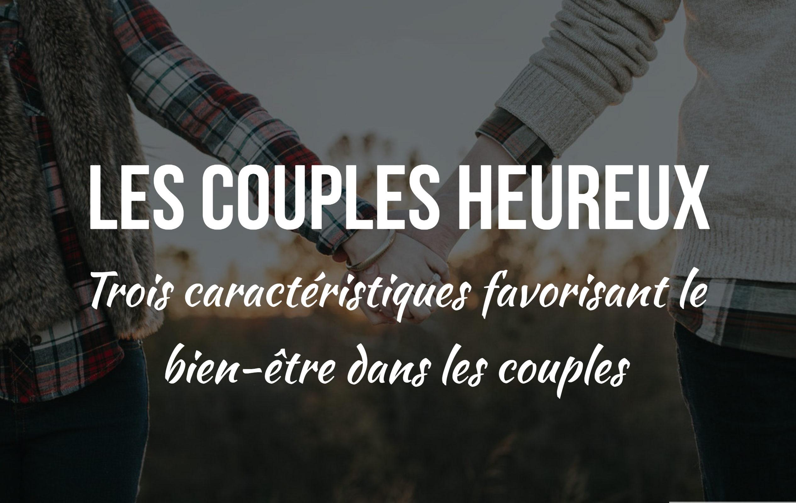 caractéristiques couples heureux