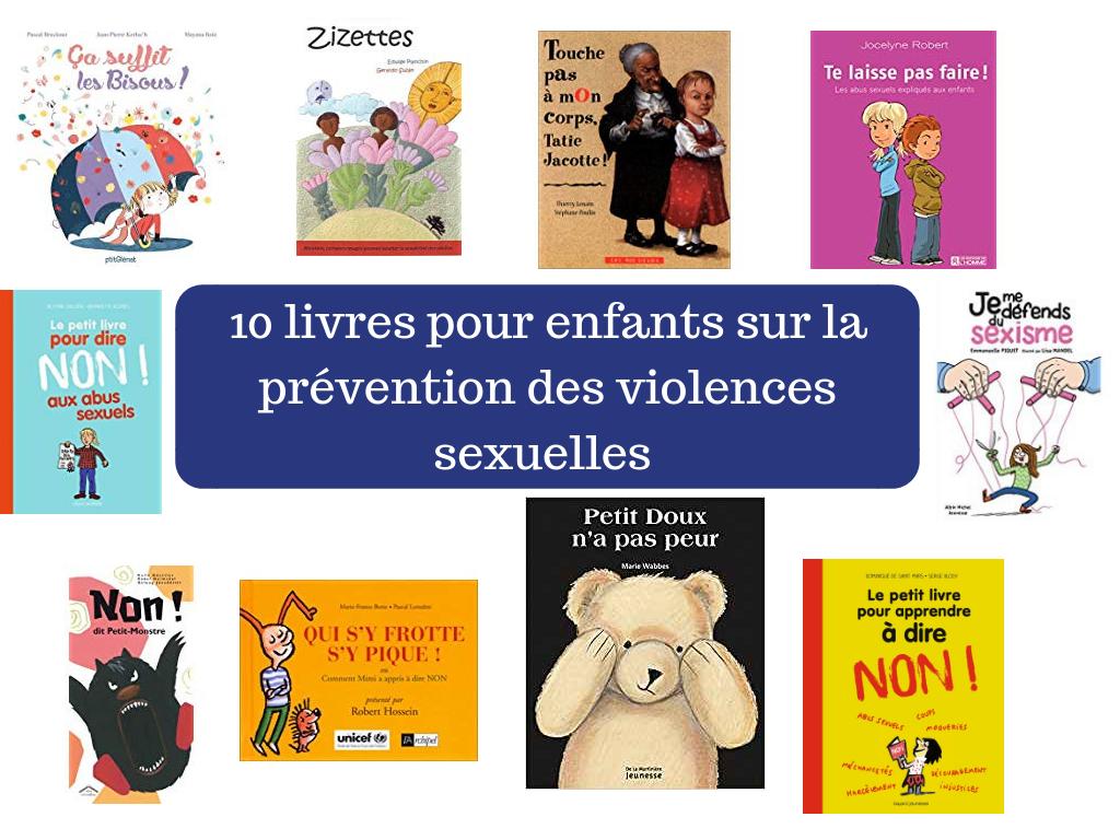 10 Livres Pour Enfants Sur La Prevention Des Violences