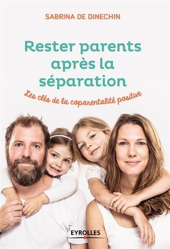 rester parents après la séparation