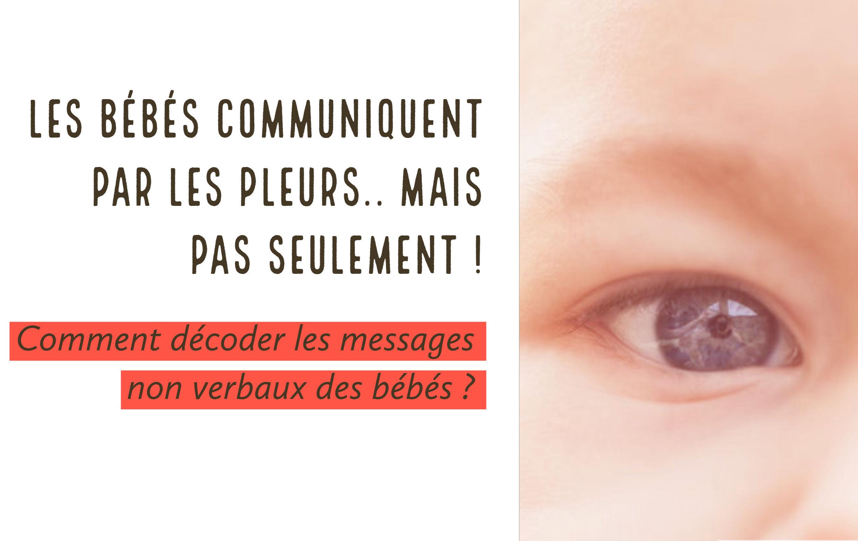 décoder pleurs bébés