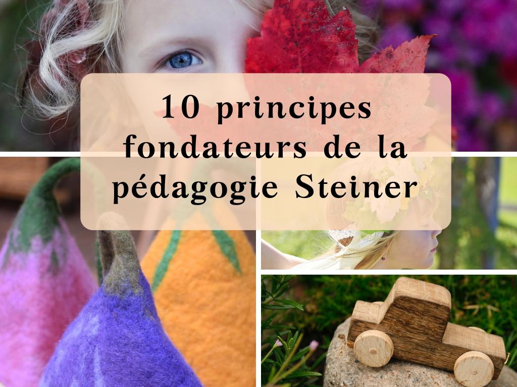 10 principes fondateurs de la pédagogie Steiner