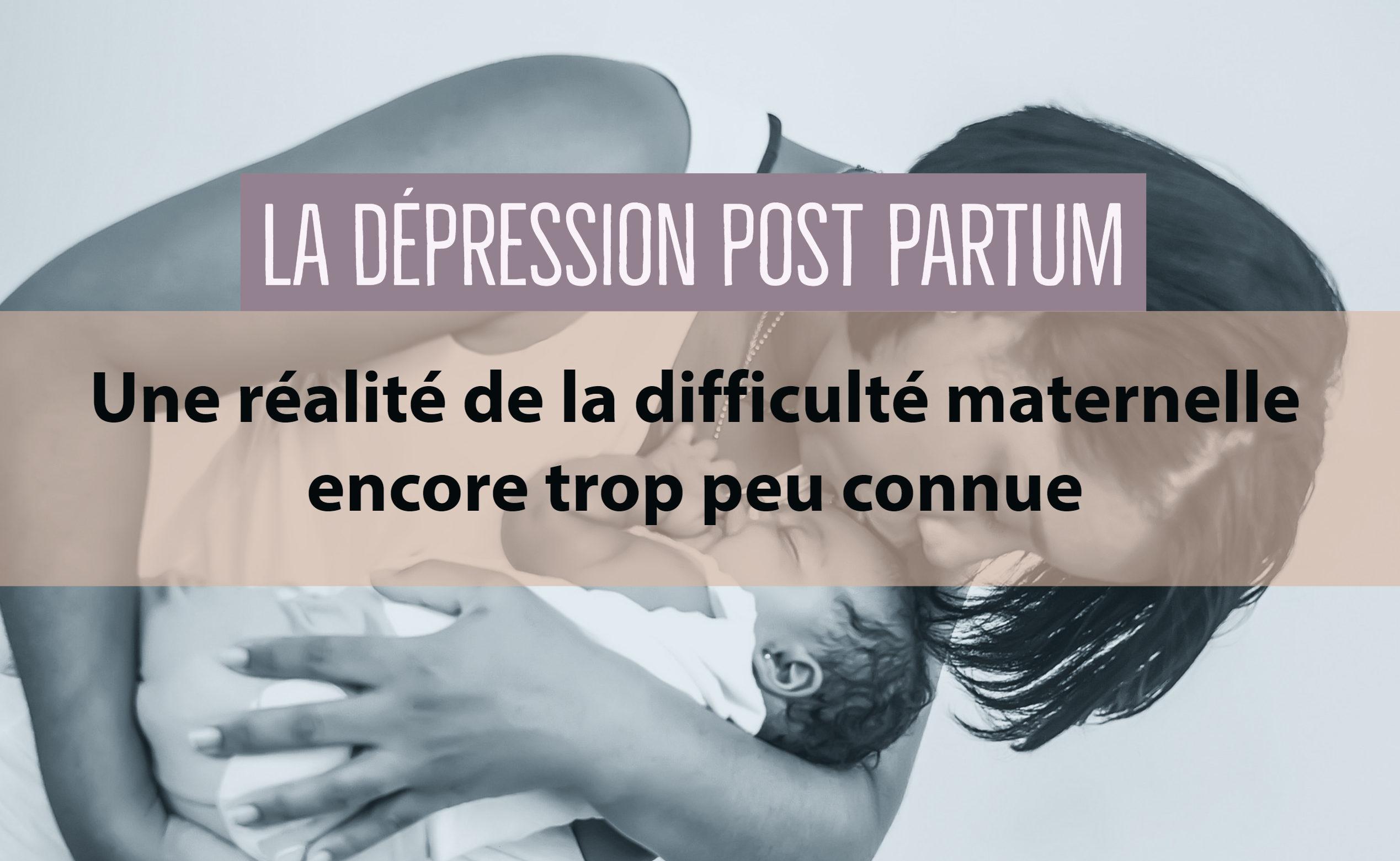 dépression post partum difficultés mère
