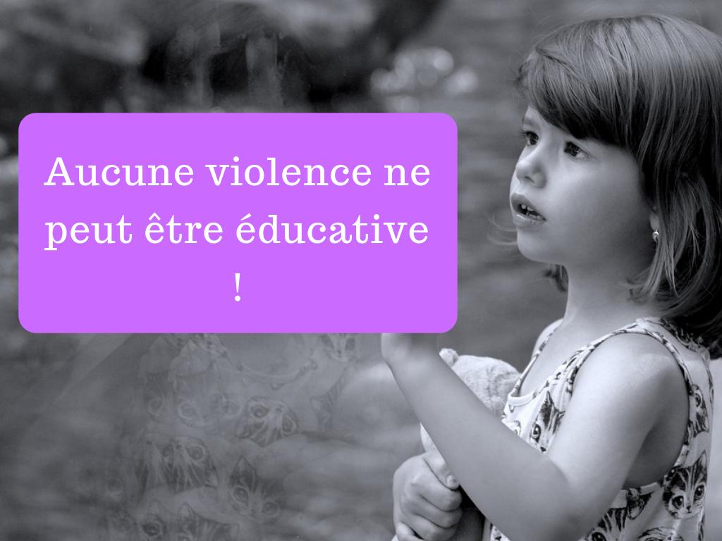 Aucune violence ne peut être éducative