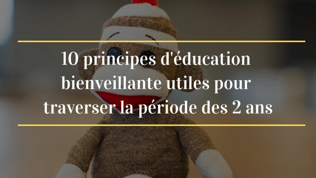éducation bienveillante enfants 2 ans