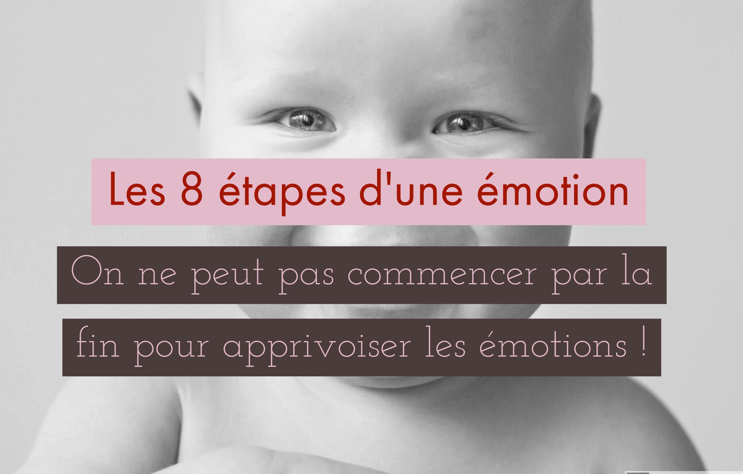 étapes émotions