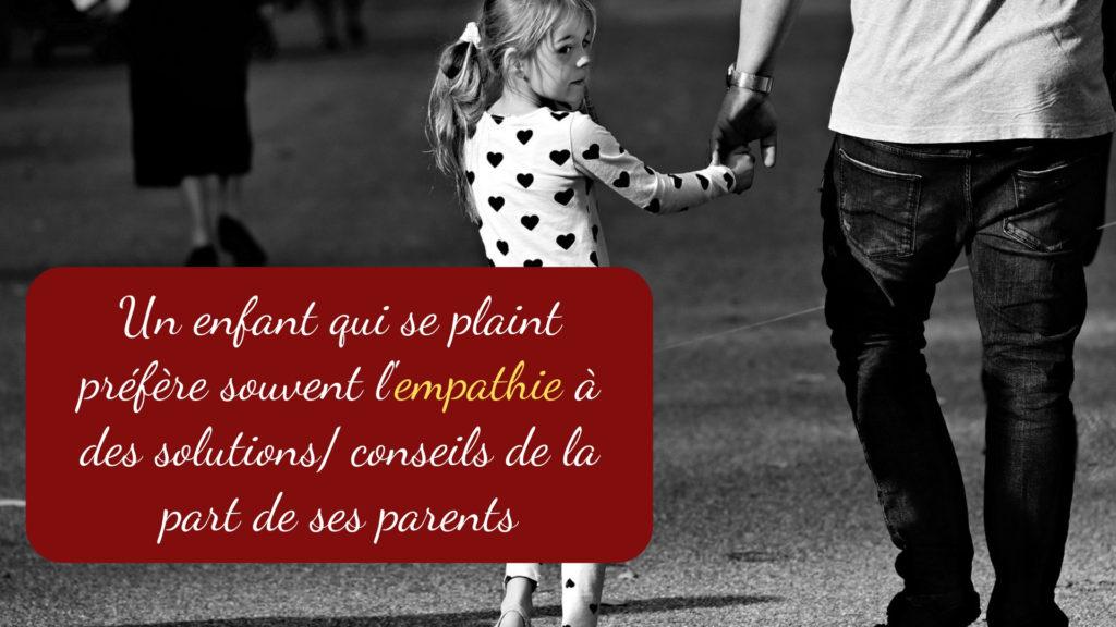 Un enfant qui se plaint préfère souvent l'empathie