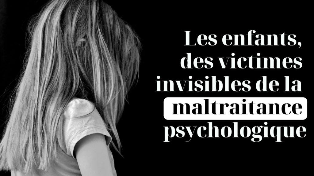 maltraitance psychologique enfants