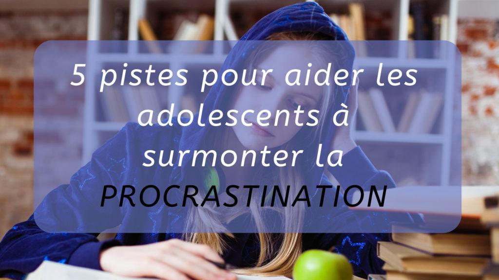 procrastination adolescents