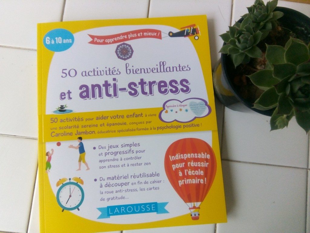 activités-bienveillantes-enfants-anti-stress caroline jambon
