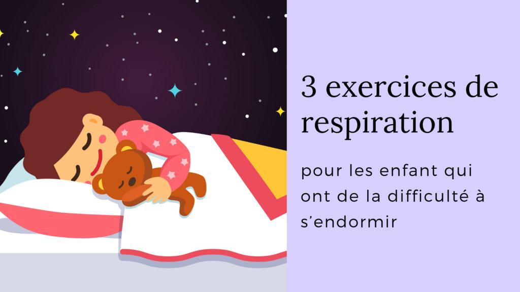 exercices de respiration pour les enfant qui ont de la difficulté à s'endormir