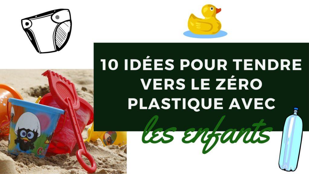 zéro plastique enfants