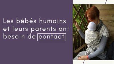 bébés humains besoin contact