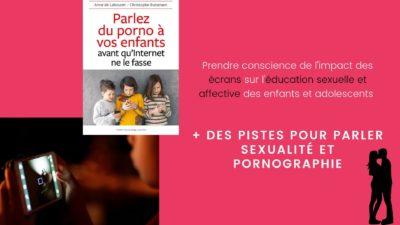 pornographie écrans enfants éducation sexuelle