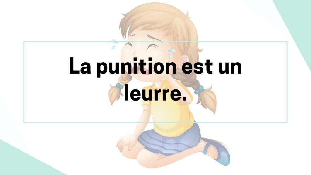 La punition est un leurre.
