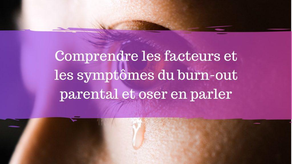 facteurs et les symptômes du burn-out parental