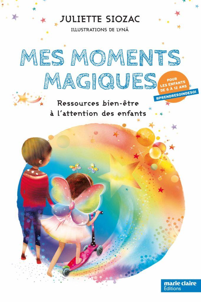 livre mes moments magiques ressources bien être enfants