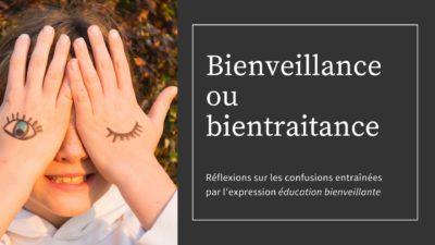 éducation bienveillance-bientraitance