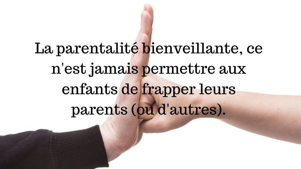 parentalité bienveillante enfant frappe parents