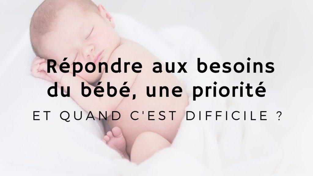 répondre aux besoins du bébé