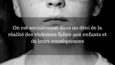 déni de la réalité des violences faites aux enfants