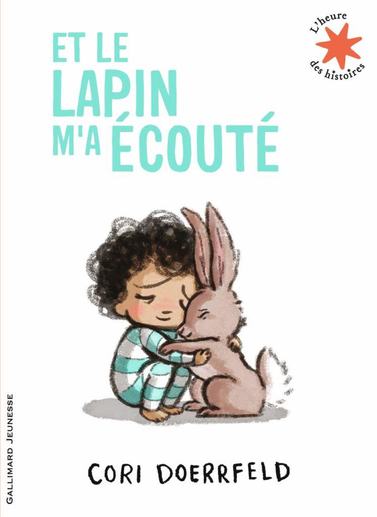 et le lapin m'a écouté livre bienveillant enfant