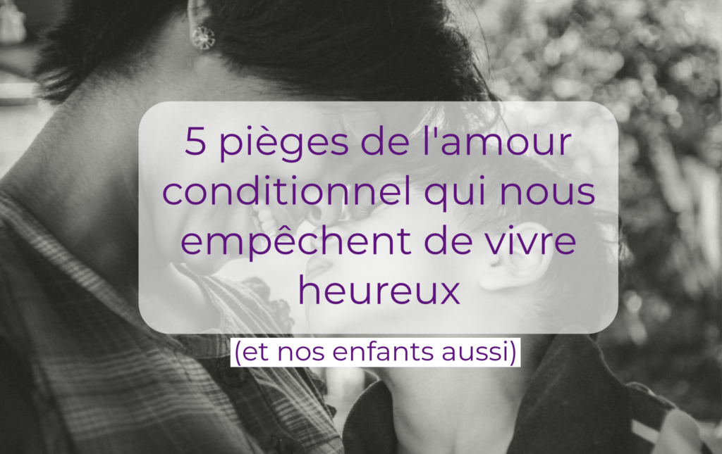 pieges-amour-conditionnel