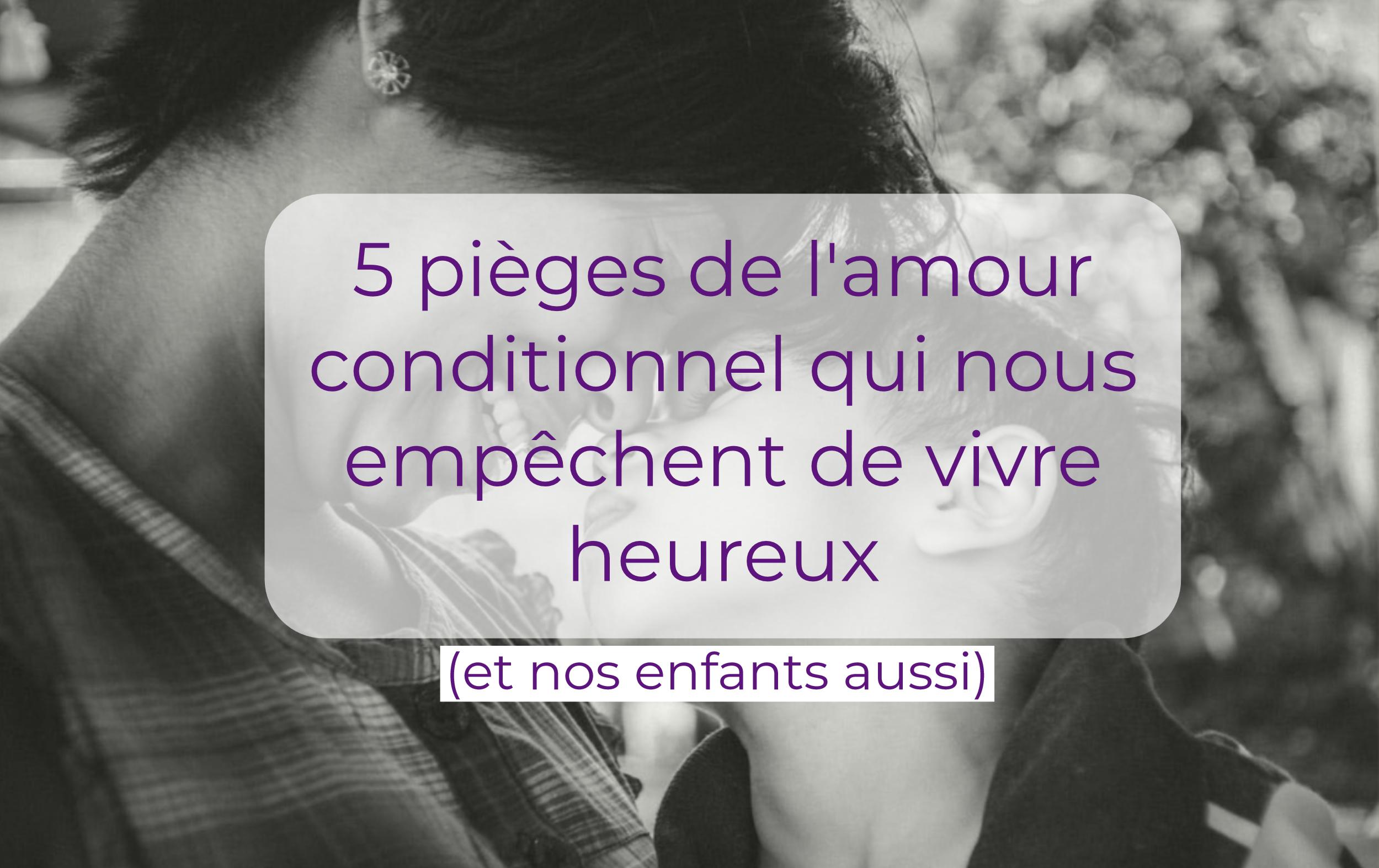 pieges-amour-conditionnel