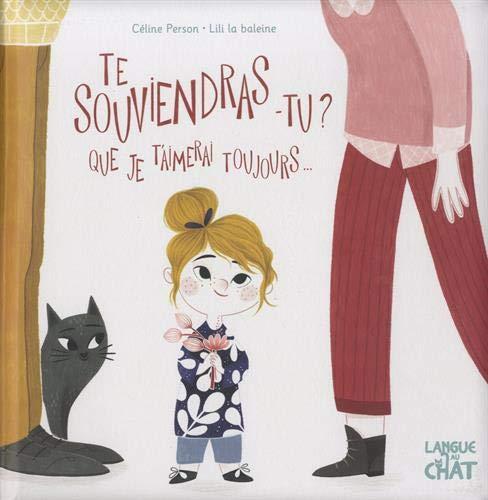 livre enfants te souviendras tu que je t'aimerai toujours