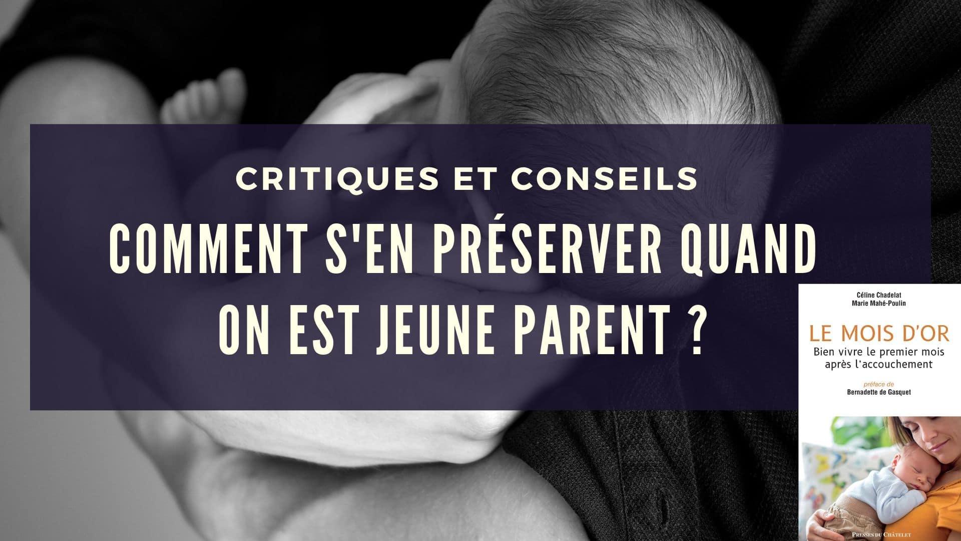 Critiques et conseils jeunes parents