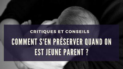 critiques-et-conseils-jeune-parent