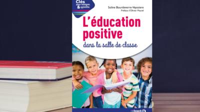 livre éducation positive bienveillance école